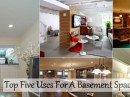 Top Five For A Basement Space